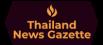 Thailand News Gazette